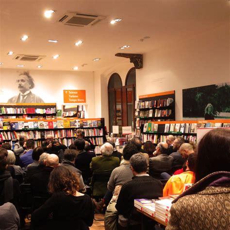 libreria feltrinelli verona libreria la feltrinelli tutti gli eventi