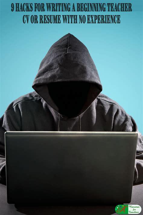 hacks  writing  beginning teacher cv resume