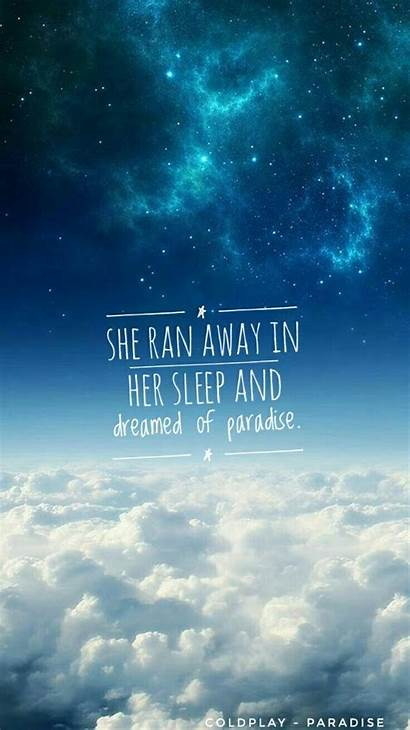 Coldplay Lyrics Songs Song Quotes Paradise Wallpapers