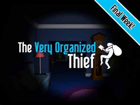 organized thief kickstarter final week news
