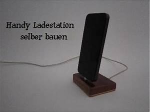 Ladestation Für Handy : handy ladestation selber bauen youtube ~ Watch28wear.com Haus und Dekorationen