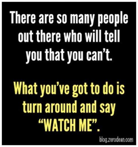 Watch What You Say To Me Quotes