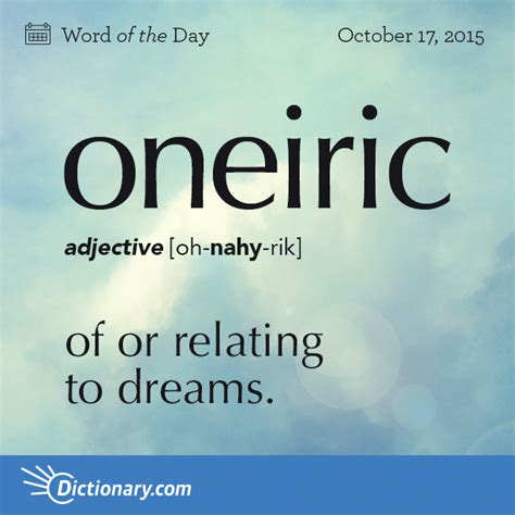 oneiric word of the day dictionary