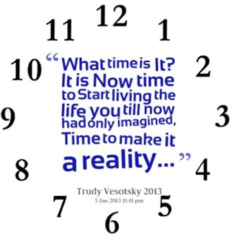 My Time Is Now Quotes