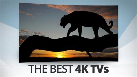 The Best 4k Ultra Hd Tv Best 4k Tv 2018 6 Awesome Ultra Hd Tvs You Need To See To