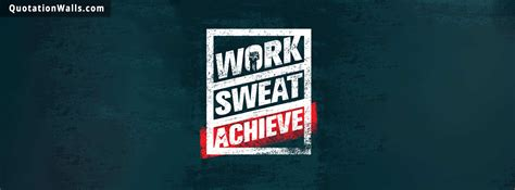 work sweat achieve motivational facebook cover photo