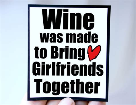 Funny Friendship Wine Quotes
