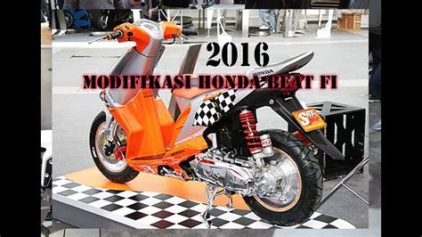 Modifikasi Motor Beat 2016 modifikasi motor honda beat fi terbaru 2016