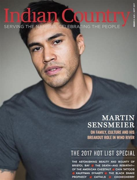 five minutes with martin edition magazine 65 best martin sensmeier images on