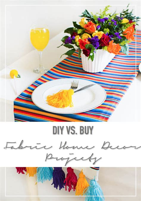 Buy Home Decor - diy vs buy 7 fabric home decor projects thestylesafari