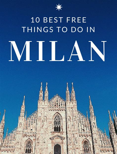 10 best things to do in milan top 10 best free things to do in milan photos free