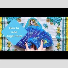 How To Read Angel Tarot Cards In 13 Minutes! Youtube