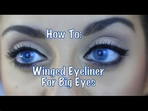♡how To Winged Eyeliner For Big Eyes♡ Youtube