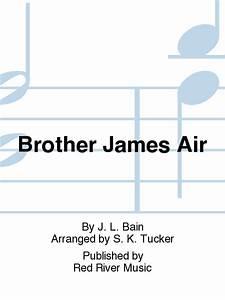 Brother James Air Sheet Music By J. L. Bain - Sheet Music Plus