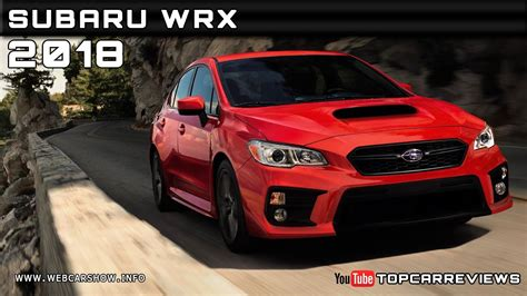 2018 Subaru Wrx Review Rendered Price Specs Release Date