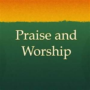 Praise and Worship Service - Elkhorn Hills United ...
