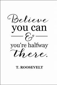 Inspirational Printables | Teddy roosevelt quotes ...
