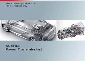 Vag Ssp 613  U2013 Audi R8 Power Transmission
