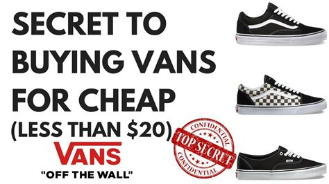 The Secret To Buying Vans For Cheap