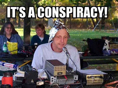 Conspiracy Memes - it s a conspiracy know your meme