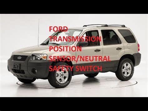 Ford Escape Transmission Range Position Sensor