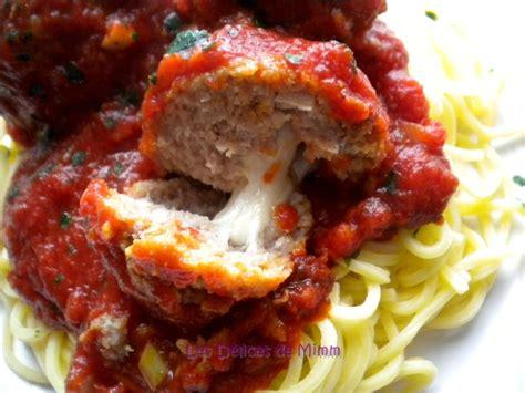boulettes de viande sauce tomate cuisine italienne boulettes de viande farcies au fromage filante les