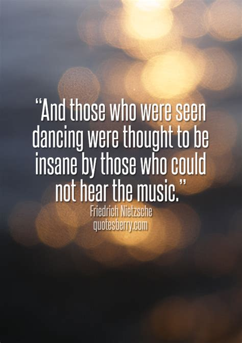 Nietzsche Quotes Cant Hear The Music