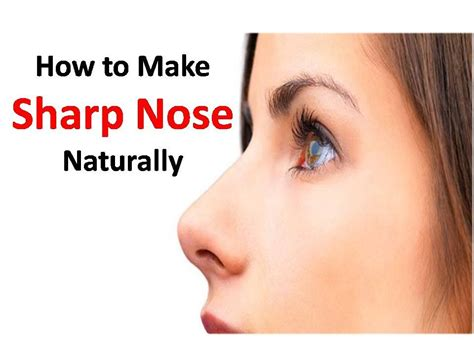 sharp nose sharpen nose naturally  surgery youtube