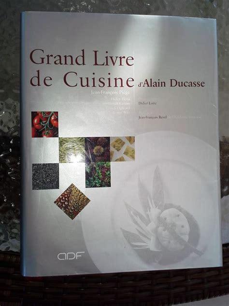 livre cuisine ducasse alain ducasse le grand livre de la cuisine 2001 catawiki
