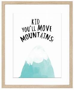 Kid You'll Move Mountains Art Print