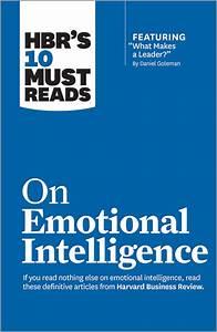 Emotional intelligence - HBR