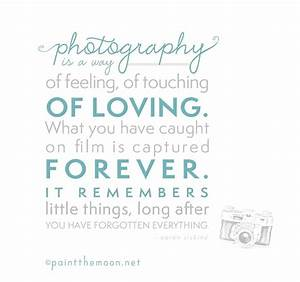 quotes about pictures capturing memories quotesgram With wedding photography quotes