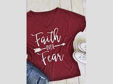 Faith Over Fear Arrow TShirt Fairyseason