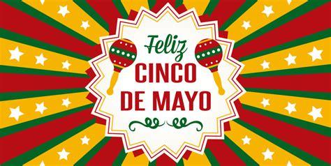 ¿Qué se Celebra el 5 de Mayo en México?