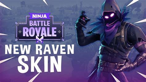 raven skin fortnite battle royale gameplay ninja