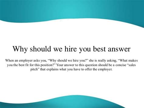 Why Should We Hire You Answers why should we hire you best answer
