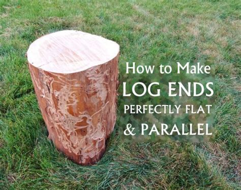 log ends perfectly flat parallel diy wood