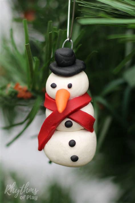 diy clay christmas ornaments diy polymer clay snowman ornament rhythms of play