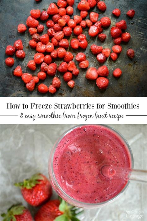 how to freeze with fruit fresh freezing strawberries for smoothies easy berry smoothie recipe