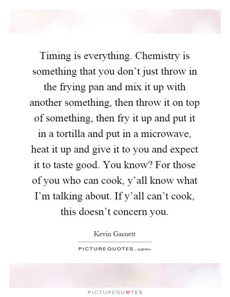 Timing Everything Love Quotes