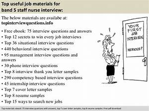 Nurse Manager Job Interview Questions Band 5 Staff Nurse Interview Questions