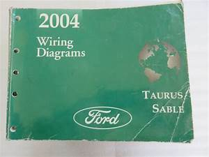 Oem 2004 Ford Taurus Mercury Sable Wiring Diagrams Electrical Service Manual