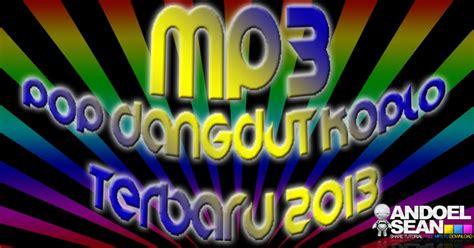 Mp3 Pop Versi Dangdut Koplo Terbaru 2013