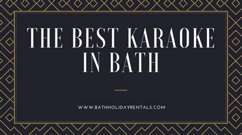The Best Karaoke Bath Rentals The Best Karaoke Bars In Bath