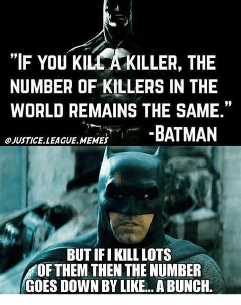 Batman Memes 25 Best Memes Batman Memes League Meme Memes Batfleck