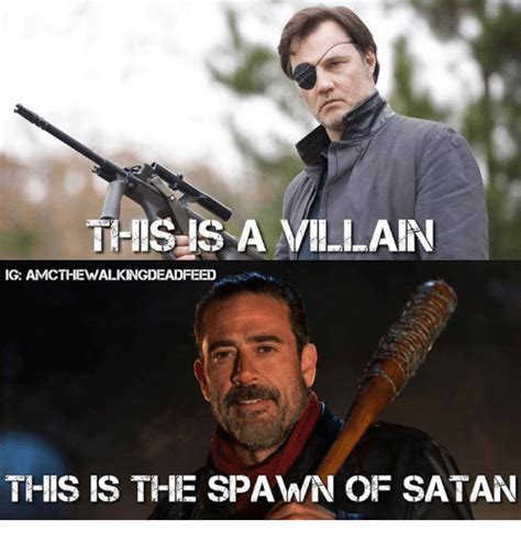 Satan Meme - this is a villain ig amcthewalkingdeadfeed this is the spawn of satan meme on sizzle