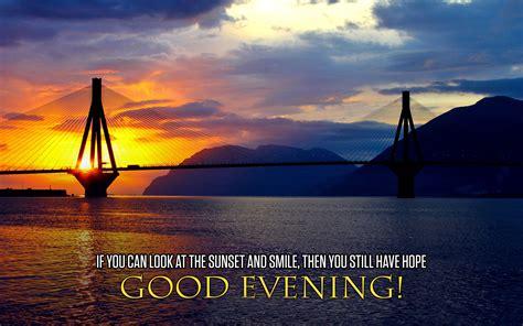 Amazing Good Evening Quotes