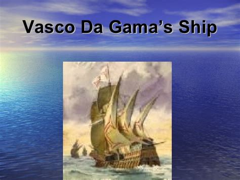 Ship Vasco Da Gama by Da Gama 2