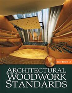 Certification Of Recognition Architectural Woodwork Standards Edition 2 Woodwork