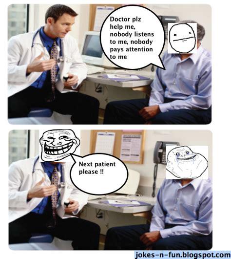 Patient Meme - doctors patients jokes images
